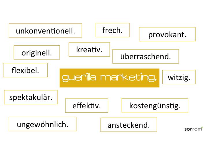 Eigenschaften von Guerilla Marketing